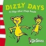 Dizzy Days: A Lift-the-Flap Book (Dr Seuss - A Lift-the-Flap Book)