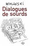 echange, troc Wolinski - Dialogues de sourds