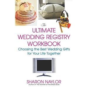 Choosing A Wedding Gift List : Ultimate Wedding Registry Workbook: Choosing the Best Wedding Gifts ...