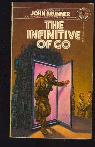 The Infinitive of Go, Brunner,John