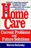 img - for Home Care: Current Problems and Future Solutions book / textbook / text book