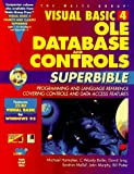 Visual Basic 4 Ole, Database, and Controls Superbible (Visual Basic 4.0 OLE, Databases, & Controls SuperBible) (Vol II)