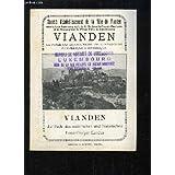 Vianden, le perle du Grand-Duché de Luxembourg, pittoresque & historique.