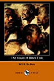 Souls of Black Folk (1406511196) by Du Bois, W. E. B.