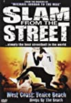West Coast -Slam From The Street [DVD]
