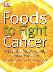 Cover of &quot;Foods to Fight Cancer: Essentia...