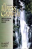 img - for Turning Illness into Growth : Understanding the Modern Healer book / textbook / text book