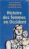 Histoire des femmes, coffret de 5 volumes (French Edition) (2262018766) by Perrot, Michelle