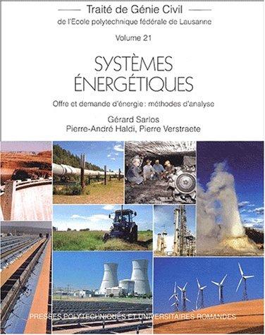 Traité de Génie Civil de l'école polytechnique fédérale de Lausanne, volume 21 : Systèmes énergétiques