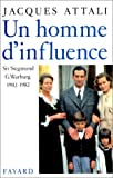 Un homme d'influence, Sir Siegmund G Warburg (1902-1982) (French Edition) (2213028028) by Attali, Jacques