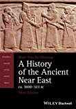 A History of the Ancient Near East, ca. 3000-323 BC (Blackwell History of the Ancient World)