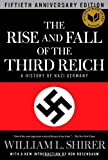 THE RISE AND FALL OF THE THIRD REICH A HISTORY OF NAZI GERMANY (0436460009) by Shirer, William