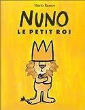 echange, troc Mario Ramos - Nuno le petit roi