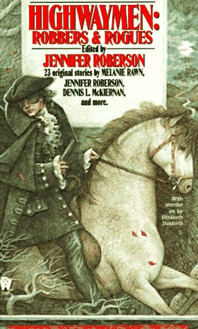 Highwaymen: Robbers and Rogues