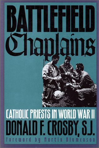 Battlefield Chaplains: Catholic Priests in World War II PDF