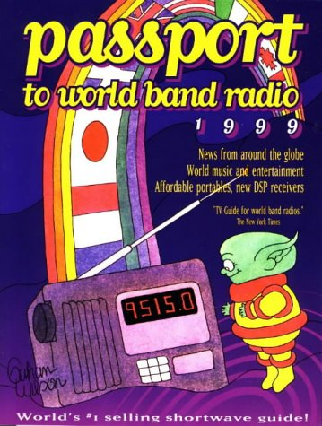 Passport to World Band Radio 1999