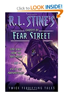 Stay Away from the Tree House and Eye of the Fortuneteller: Twice Terrifying Tales (R. L.... by R.L. Stine