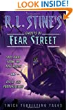 Stay Away from the Tree House and Eye of the Fortuneteller: Twice Terrifying Tales (R.L. Stine's Ghosts of Fear Street)