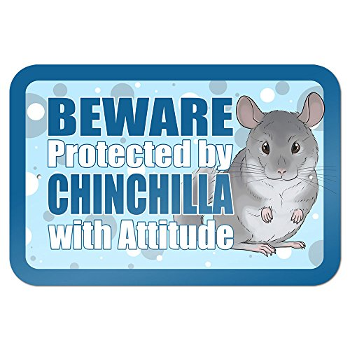 Beware Protected by Chinchilla with Attitude 9