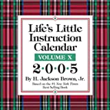 Life's Little Instruction Calendar 2005: 10 (0740744445) by Brown, H. Jackson