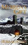 Myrren's Gift (The Quickening, Book 1)