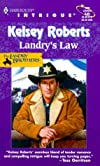 Landry's Law - The Landry Brothers (Harlequin Intrigue, 545)
