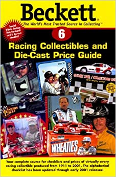Beckett Racing Collectibles & Die-Cast Price Guide ...