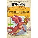 """Phantastische Tierwesen und wo sie zu finden sindvon """"Joanne K. Rowling"""""""