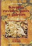 echange, troc Thierry Kappler - Knepfles, ravioles pâtes et galettes