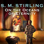 On the Oceans of Eternity | S. M. Stirling
