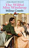 img - for The Willful Miss Winthrop (Zebra Regency Romance) book / textbook / text book