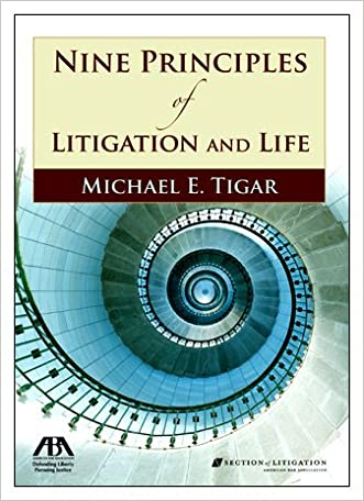 Nine Principles of Litigation and Life