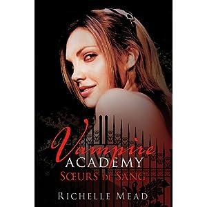 Mead, Richelle - Vampire Academy T.1 51JBPvUOMtL._SL500_AA300_