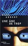 echange, troc Brigitte Aubert - Une âme de trop
