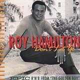 echange, troc Roy Hamilton - Don't Let Go