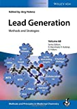 Lead Generation: Methods and Strategies, Volume 67 (Methods and Principles in Medicinal Chemistry)