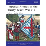 "Imperial Armies of the Thirty Years'  War (1): Infantry and artillery (Men-at-Arms, Band 457)von ""Vladimir Brnardic"""