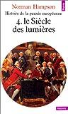 echange, troc Norman Hampson - Histoire de la pensée européenne, tome 4 : Le Siècle des Lumières