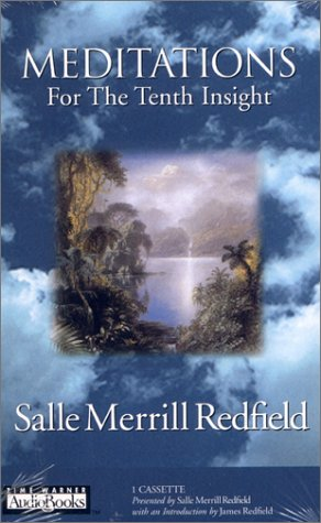 Meditations for the Tenth Insight