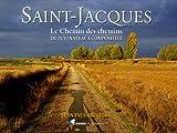 echange, troc Jean-Yves Grégoire - Saint-Jacques : Le Chemin des chemins, du Puy-en-Velay à Compostelle