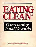 img - for Eating Clean: Overcoming Food Hazards book / textbook / text book