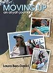 Moving Up: An Aliyah Journal (English...