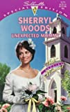 Unexpected Mommy (That Special Woman/And Baby Makes Three Next Generation) (Special Edition) (0373241712) by Sherryl Woods