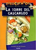 La Torre Del Cascarudo (Spanish Edition)