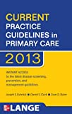 img - for CURRENT Practice Guidelines in Primary Care 2013 book / textbook / text book