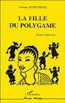 La fille du polygame par Attoumani