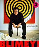 Blimey!: From Bohemia to Britpop : The London Artworld from Francis Bacon to Damien Hirst