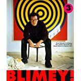 Blimey! - From Bohemia to Britpop: London Art World from Francis Bacon to Damien Hirstby Matthew Collings