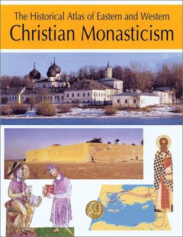 The Historical Atlas of Eastern and Western Christian Monasticism, RICHARD CEMUS, PASCALINE COFF, ZORAN KRSTIC, LJUBOMIR MAKSIMOVIC, GAETANO PASSARELLI,  SAVA, ANTHONY-EMILE TACHIAOS, CHRISTO TERNELSKI, VASSIA VELINOVA, MIRJANA ZIVOJINOVIC
