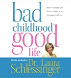 Bad Childhood---Good Life CD